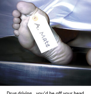 Drug driving poster with picture of dead person foot with name tag